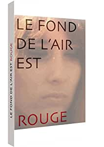 Le fond de l'air est rouge (DVD bonus : Sixties)