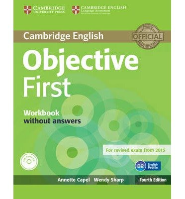 [(Objective First Workbook without Answers)] [ By (author) Annette Capel, By (author) Wendy Sharp ] [March, 2014]