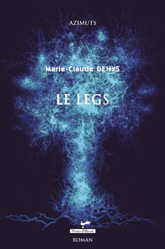 Le legs - Marie-Claude Denys sur Bookys