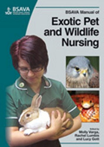 BSAVA Manual of Exotic Pet and Wildlife Nursing (BSAVA British Small Animal Veterinary Association)