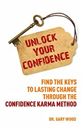 Unlock Your Confidence: How to Be More Confident with Confidence-Karma