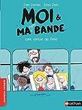 Moi et ma super bande, une sortie de folie ! - Roman Humour - De 7 à 11 ans (3)