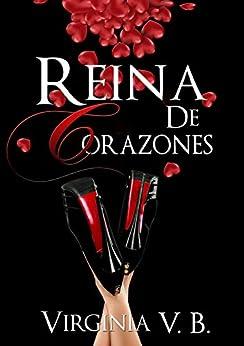Reina De Corazones (Lust nº 1) eBook: Virginia V.B