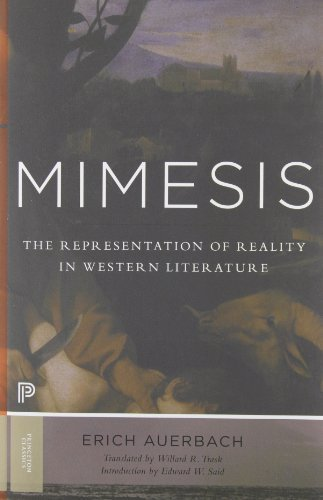 Mimesis: The Representation of Reality in Western Literature (Princeton Classics) New and Expanded edition by Auerbach, Erich, Said, Edward W. (2013) Paperback