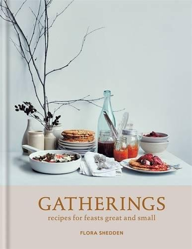 gatherings-recipes-for-feasts-great-and-small
