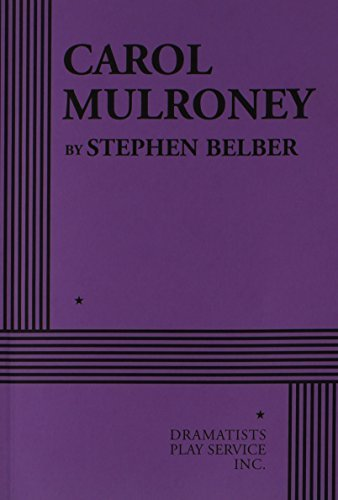 carol-mulroney-acting-edition-by-stephen-belber-2006-01-01