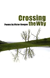 Crossing the Why