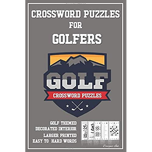 By Thomas A Pezzuti Crossword Puzzles For Golfers Golf Themed Sport Art Interior With Clues Solutions Answers Larger Print Easy To Hard Words Mountain Badge Logo Pdf Telecharger