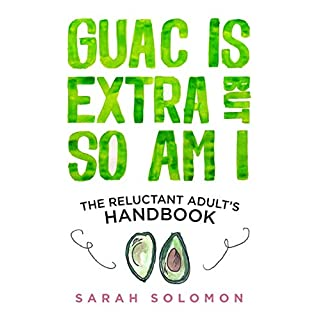 Guac Is Extra But So Am I: A Millennial Handbook (Las Pruebas De Apolo, Band 3)