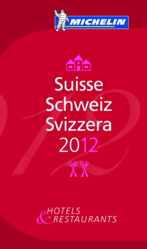 Guide MICHELIN Suisse 2012
