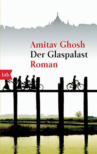 Buchseite und Rezensionen zu 'Der Glaspalast: Roman' von Amitav Ghosh