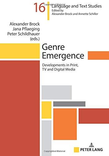 Genre Emergence: Developments in Print, TV and Digital Media (Hallesche Sprach- und Textforschung / Language and Text Studies / Recherches linguistiques et textuelles, Band 16) Digital Lifestyle-digital-tv