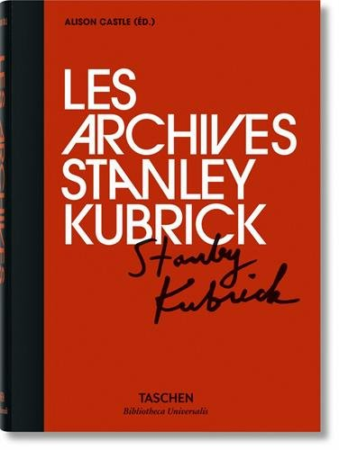 BU-Les archives de Stanley Kubrick par Collectif