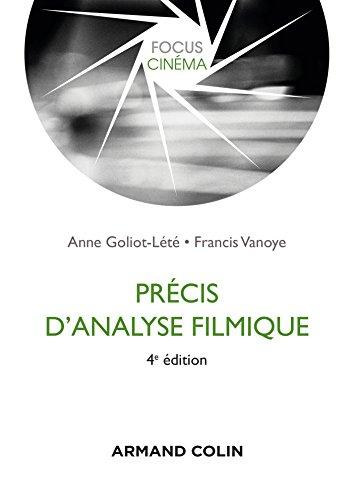 Précis d'analyse filmique - 4e édition par Anne Goliot-Lété