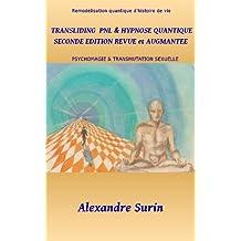 TRANSLIDING & HYPNOSE QUANTIQUE Seconde Edition