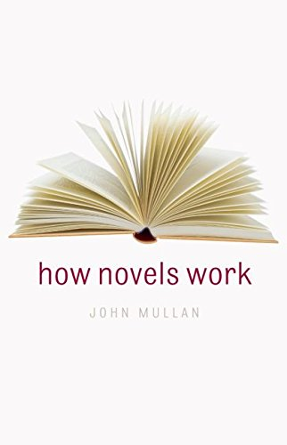 [How Novels Work] (By: John Mullan) [published: December, 2006]