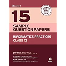 15 Sample Question Papers Information Practices Class 12th CBSE