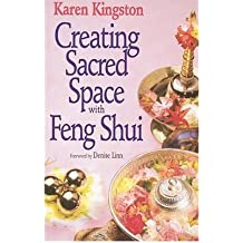 [ CREATING SACRED SPACE WITH FENG SHUI BY KINGSTON, KAREN](AUTHOR)PAPERBACK