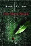 Das Maya-Ritual - Dunne Patrick