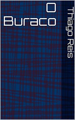 O Buraco (Portuguese Edition)