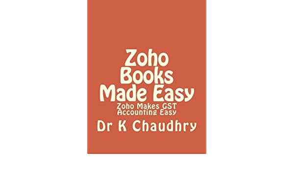 Amazon in: Buy Zoho Books Made Easy: Zoho Makes Gst
