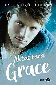 Notas para Grace par Brittainy C. Cherry