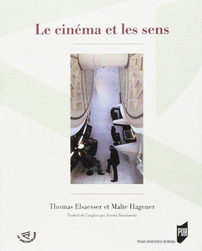 Le cinéma et les sens par Thomas Elsaesser, Malte Hagener