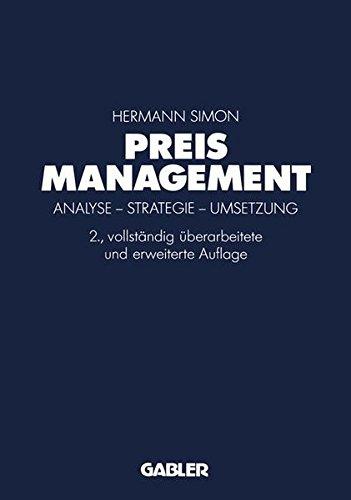 Preismanagement: Analyse - Strategie - Umsetzung
