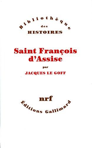 Saint François d'Assise (Bibliothèque des Histoires) PDF Books