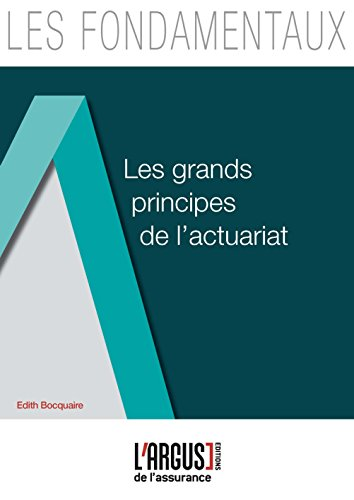 Les grands principes de l'actuariat