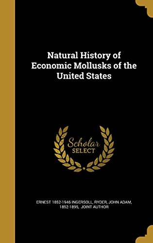 natural-history-of-economic-mollusks-of-the-united-states
