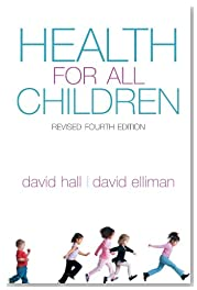 Health for All Children: Revised Fourth Edition