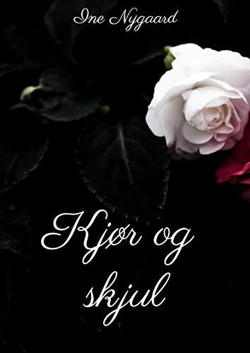 Kjør og skjul (Norwegian Edition) por Ine Nygaard