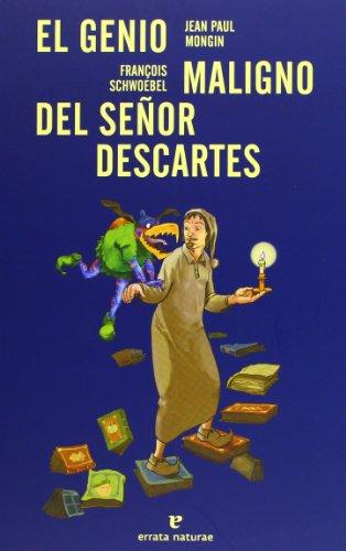 El Genio Maligno Del Señor Descartes (Los Pequeños platones)