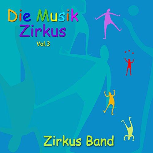 Die Musik Zirkus, Vol. 3