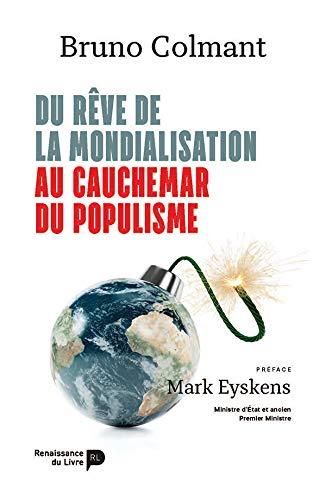 Du rêve de la mondialisation au cauchemar du populisme par  Bruno Colmant