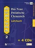 Das Neue Praktische Chinesisch /Xin shiyong hanyu keben / Das Neue Praktische Chinesisch - Set aus Lehrbuch 2 und 4 CDs