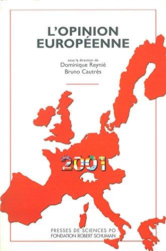 L'opinion européenne 2001 par Dominique Reynié