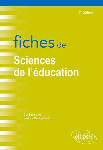 Fiches de sciences de l'éducation - 2e édition par Guy Lapostolle