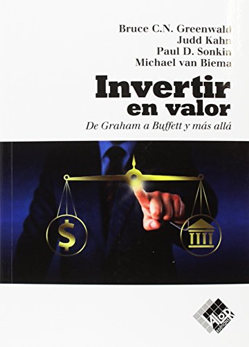 Invertir en valor: De Graham a Buffett y más allá