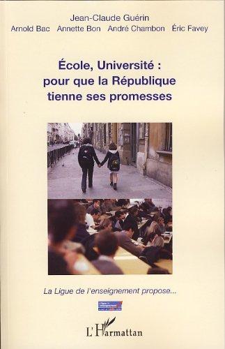 Ecole, université: pour que la République tienne ses promesses (French Edition)