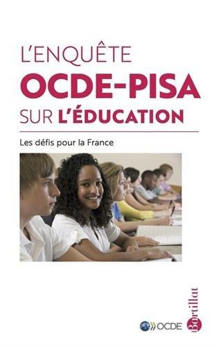 L'enqute OCDE-PISA sur l'ducation, les dfis pour la France