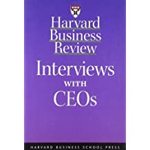Harvard Business Review: Interviews with CEOs 1st edition by Wetlaufer, Suzy, Harvard Business Review, Magretta, Joan, Re (2000) Paperback