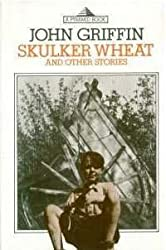 Skulker Wheat (Pyramid books)