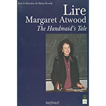 Lire Margaret Atwood: The Handmaid's Tale