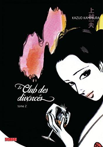 Le Club des divorcés - Tome 2 par Kazuo Kamimura
