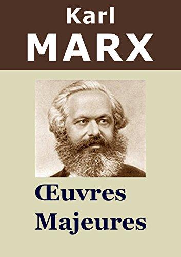 KARL MARX - 11 Oeuvres: Le Capital, Manifeste du parti communiste, Salaires prix profits, Travail salarié et capital, Contribution à la critique de l'économie politique, ...