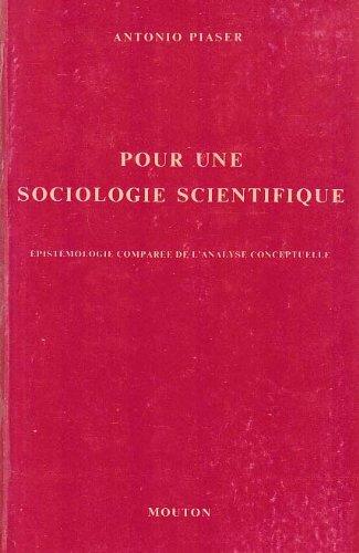 Pour une sociologie scientifique : épistémologie comparée de l'analyse conceptuelle (Interaction)