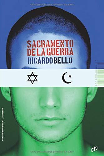 Sacramento de la guerra por Ricardo Bello
