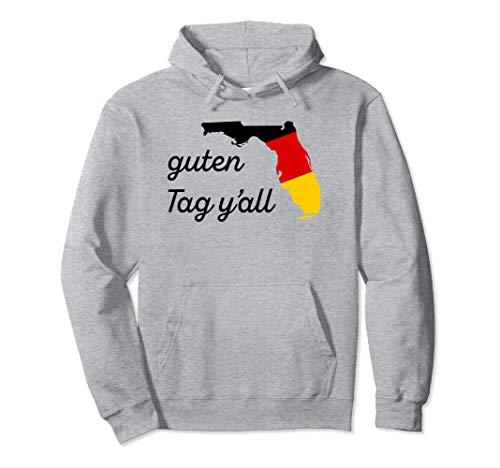 Guten Tag Y'all Bavaria Deutsch Florida Oktoberfest FL Fest Pullover Hoodie -
